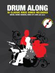 Drum Along 7 - 10 Classic Rock Songs Reloaded mit CD