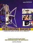 Recording Basics - Aufnahmepraxis auf den Punkt gebracht
