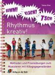 Bumm! Klack! Tsch! – Rhythmus kreativ!