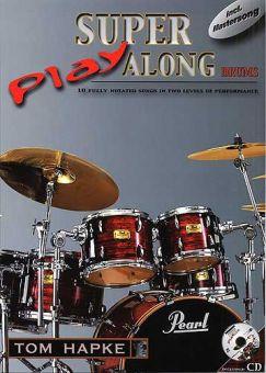 Tom Hapke -  Super Play Along Drums (Book/ CD)