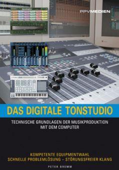 Das digitale Tonstudio - eine praktische Hilfe